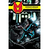 Miracleman Vol. 3: Olympus (Miracleman: Parental Advisory Edition)
