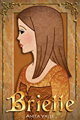 Briette: (A Princess Novel) (The Nine Princesses Book 4) Kindle Edition