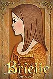 Briette: (A Princess Novel) (The Nine Princesses Book 4) (English Edition)
