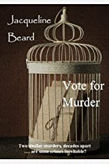 Vote For Murder: A Suffragette Murder Mystery Kindle Edition