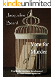 Vote For Murder: A suffragette murder mystery (English Edition)