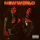 New World Pt. 1 [Explicit]