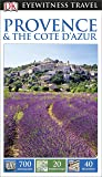 DK Eyewitness Travel Guide: Provence & The Cote d'Azur (Eyewitness Travel Guides)