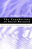 Foundations of Social Research: Meaning and perspective in the research process