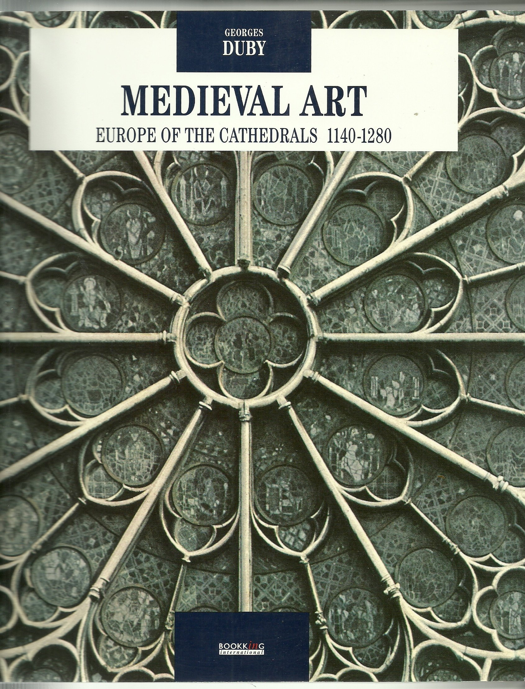Medieval Art: Europe of the Cathedrals by Bookking International/Editions d'Art Albert Skira
