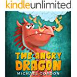 The Angry Dragon: (Childrens books about Anger, Picture, Preschool, Ages 3 5, Baby, Kids, Kindergarten)