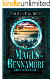 The Mages of Bennamore (Brightmoon Book 3)