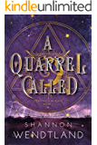 A Quarrel Called: Stewards Of The Plane Book 1