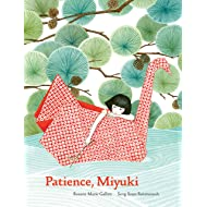 Patience, Miyuki: (intergenerational picture book ages 5-8 teaches life lessons of learning how to wait, Japanese art and scenery)