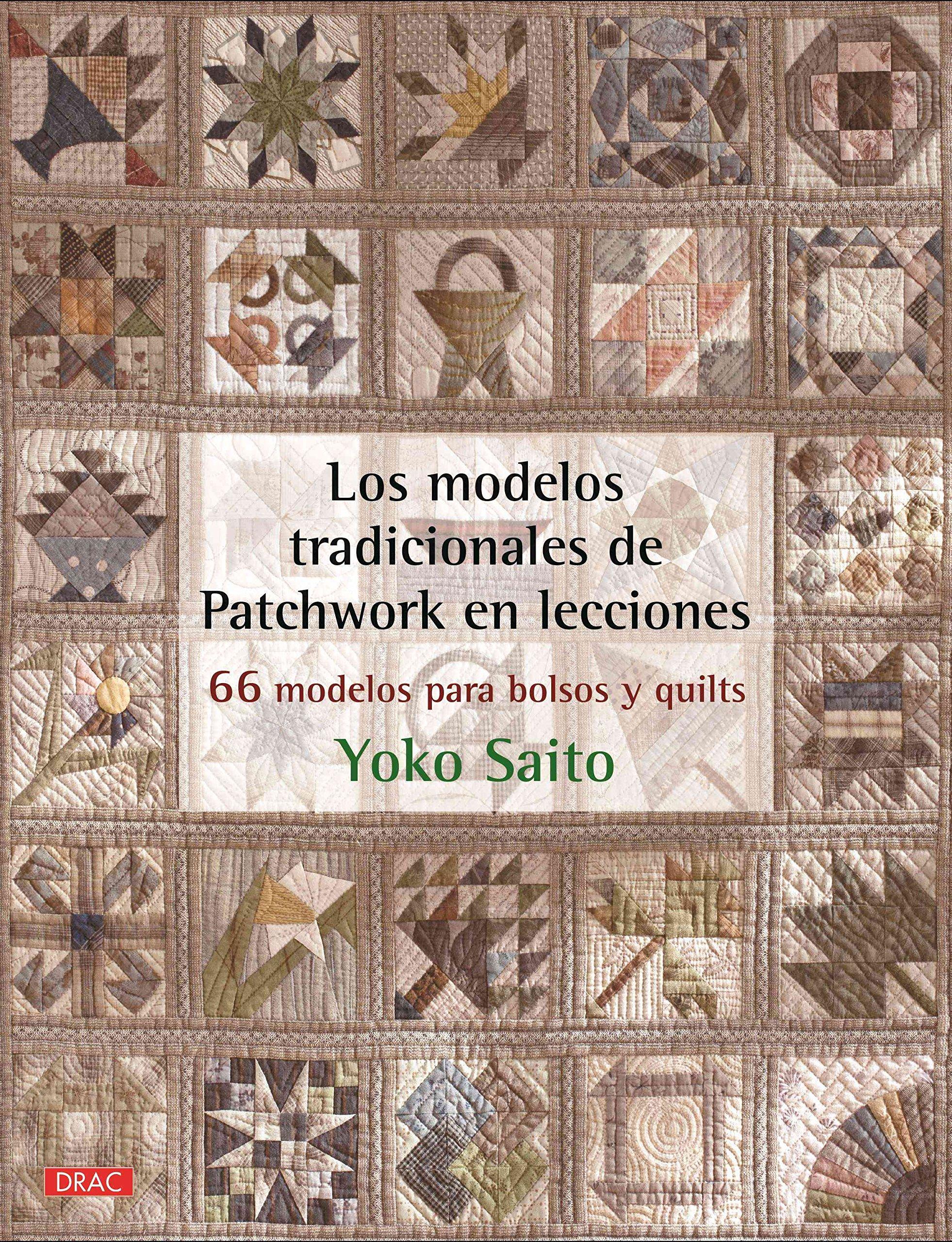 Los modelos tradicionales de Patchwork en lecciones (Spanish) Paperback – 2013