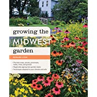 Growing the Midwest Garden: Regional Ornamental Gardening