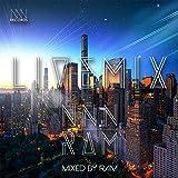 N.N.N LIVE DJ MIX Mixed by RAM
