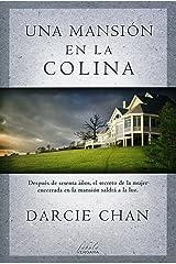Una mansion en la colina (Spanish Edition) Paperback
