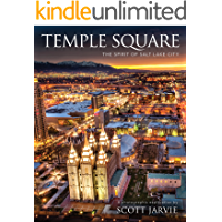 Temple Square: The Spirit of Salt Lake City book cover