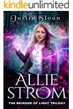 Allie Strom - The Bringer of Light Trilogy: The Eternal Light Saga