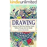 Drawing: Drawing and Sketching,Doodling,Shapes,Patterns,Pictures and Zen Doodle (drawing, zentangle, drawing patterns, drawin