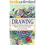 Drawing: Drawing and Sketching,Doodling,Shapes,Patterns,Pictures and Zen Doodle (drawing, zentangle, drawing patterns…