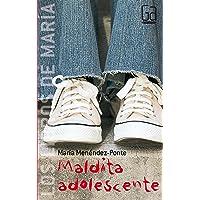 Maldita adolescente (Los libros de…)
