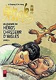 La légende du héros chasseur d'aigles, Tome 4 :