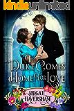 The Duke Comes Home for Love (Regency Romance)