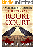 The Echo at Rooke Court (The Northminster Mysteries Book 6)