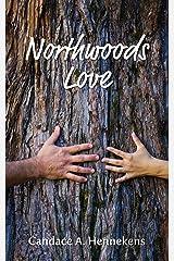Northwoods Love