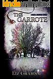 The Garrote: A Carmel McAlistair Mystery