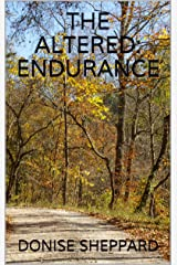 The Altered: Endurance Kindle Edition