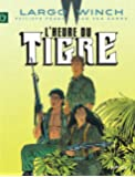 Largo Winch - tome 8 - L'Heure du tigre (grand format)