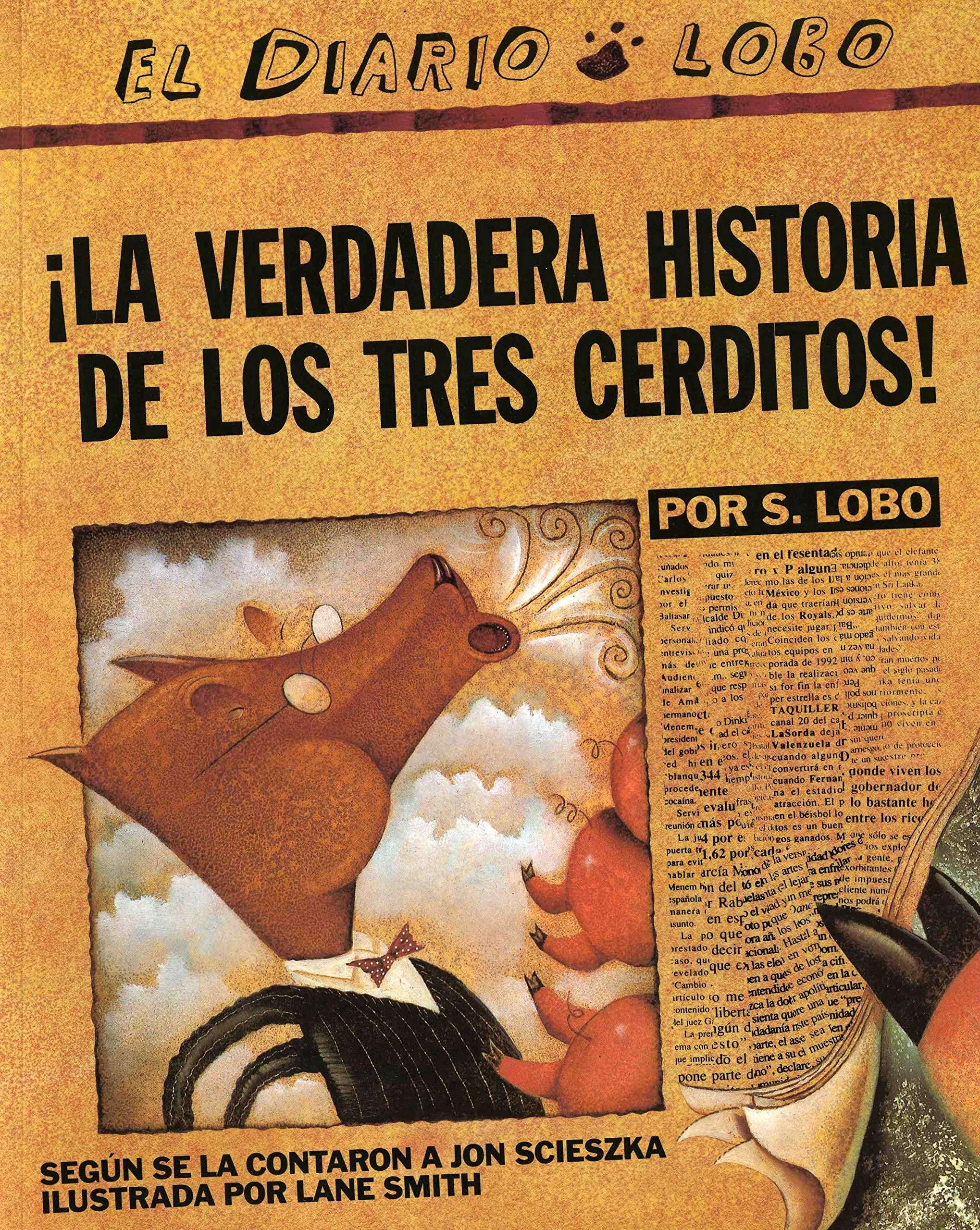 The True Story of the 3 Little Pigs / La Verdadera Historiade los  TresCerditos: Scieszka, Jon: 9780142414477: Amazon.com: Books