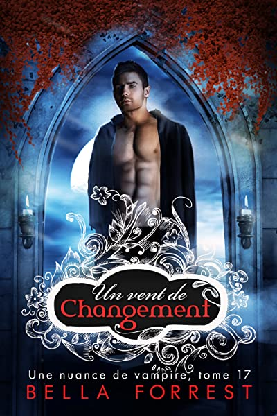 Amazon.fr - Une nuance de vampire - Forrest, Bella - Livres