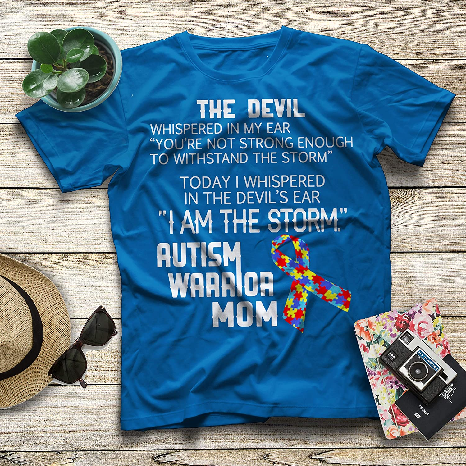 Today I Whispered in The Devils Ear I Am The Storm Autism Warrior MOM T-Shirt