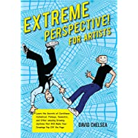 Extreme Perspective! For Artists: Learn the Secrets of Curvilinear, Cylindrical, Fisheye, Isometric, and Other Amazing Drawing Systems that Will Make Your Drawings Pop Off the Page (Book & DVD)