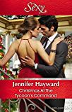 Christmas At The Tycoon's Command (The Powerful Di Fiore Tycoons Book 1)