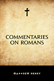 Commentaries on Romans