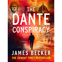 The Dante Conspiracy: An explosive novella you won't be able to put down
