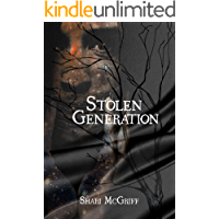 Stolen Generation: A Short Story (Culture Shaper Shorts Series Book 1)