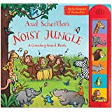 Axel Scheffler's Noisy Jungle: A Counting Sound Book (Noisy Books)