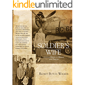 Soldier's Wife: Cotton Fields to Berlin and Tripoli
