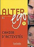 Alter Ego: Cahier D'exercices Bk. 1