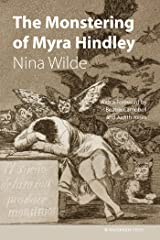 The Monstering of Myra Hindley Kindle Edition