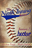 Hector (The Ninth Inning Book 3)