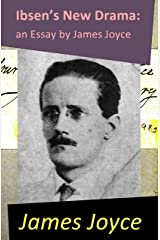 Ibsen's New Drama: an Essay by James Joyce (English Edition) eBook Kindle
