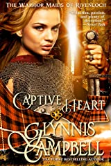 Captive Heart (The Warrior Maids of Rivenloch Book 2) Kindle Edition