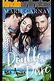 Double Dare: A Menage Romance (Double the Fun Book 2)