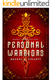 Personal Warriors: Book 3 in the Personal Demons series