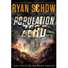 Population Zero: Book 2: A Post-Apocalyptic Cyber Thriller (The Population Zero Trilogy)