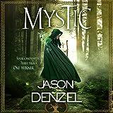 Mystic: A Novel