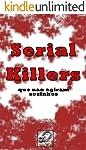 Serial Killers: 25 Casos Em Que Serial Killers Não Agiram Sozinhos