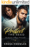 Protect the Seed (The Seed Trilogy Book 1)